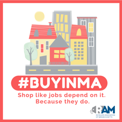 Retailers Association of Massachusetts Launches #BuyInMA Campaign!